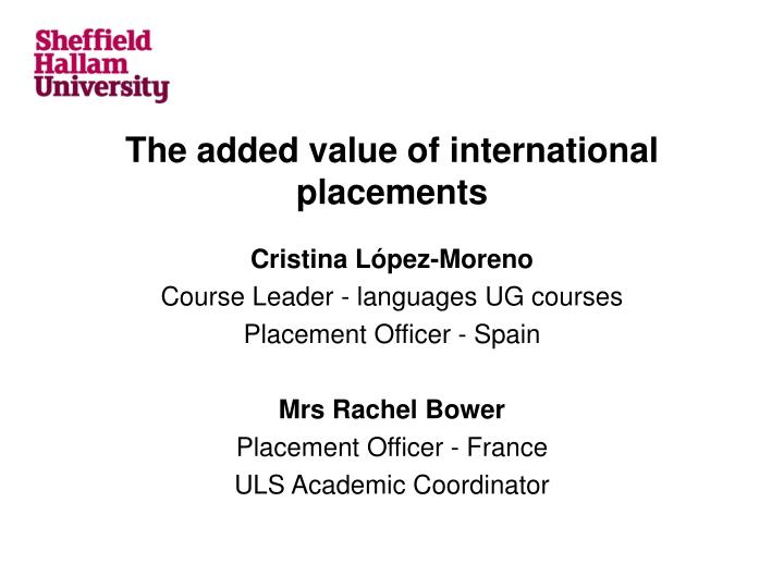 the added value of international placements n.