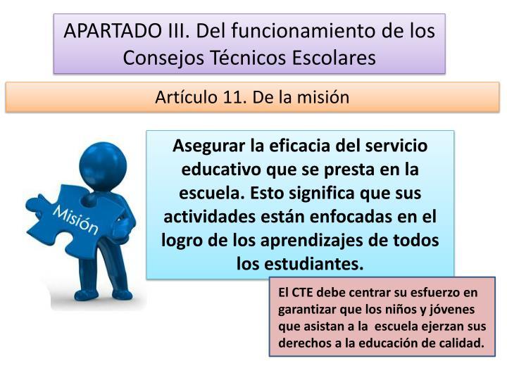 APARTADO III. Del funcionamiento de los Consejos Técnicos Escolares