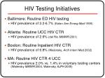hiv testing initiatives
