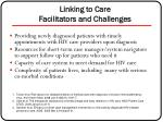 linking to care facilitators and challenges