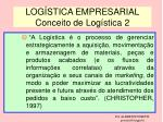 log stica empresarial conceito de log stica 2