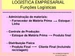 log stica empresarial fun es log sticas2