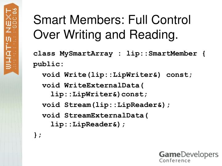 Smart Members: Full Control Over Writing and Reading.