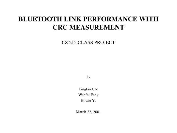 bluetooth link performance with crc measurement n.