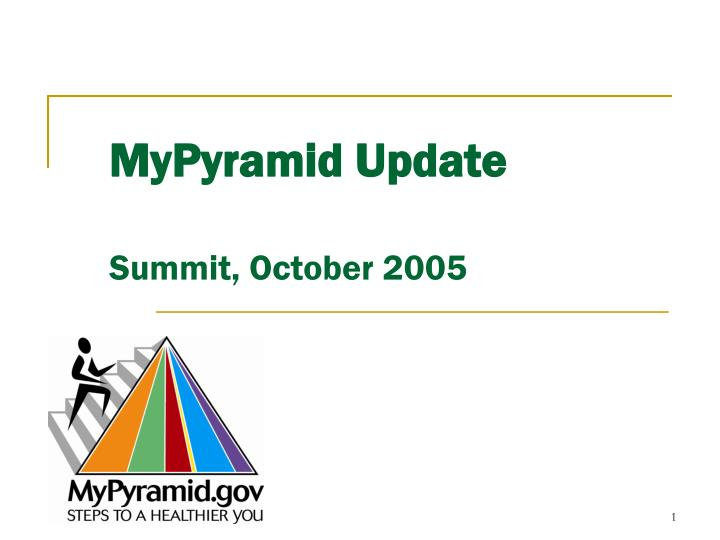 mypyramid update summit october 2005 n.