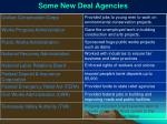 some new deal agencies