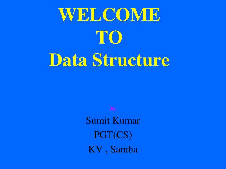 welcome to data structure n.