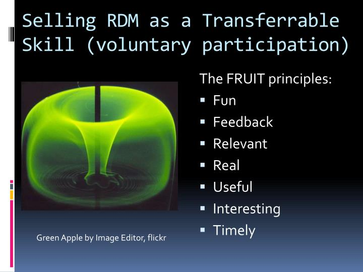 Selling RDM as a Transferrable Skill (voluntary participation)