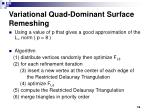 variational quad dominant surface remeshing
