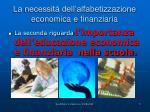 la necessit dell alfabetizzazione economica e finanziaria
