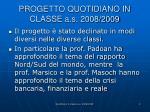 progetto quotidiano in classe a s 2008 2009