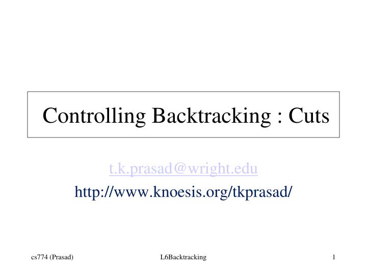 controlling backtracking cuts n.