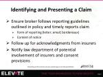identifying and presenting a claim1