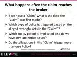 what happens after the claim reaches the broker1