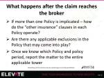 what happens after the claim reaches the broker2