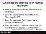what happens after the claim reaches the broker3
