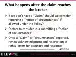 what happens after the claim reaches the broker4