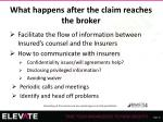 what happens after the claim reaches the broker7