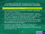 paccagnella sociologia della comunicazione il mulino 2004 4 la comunicazione mediata dal computer11