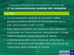 paccagnella sociologia della comunicazione il mulino 2004 4 la comunicazione mediata dal computer2