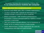 paccagnella sociologia della comunicazione il mulino 2004 4 la comunicazione mediata dal computer3