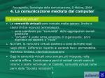 paccagnella sociologia della comunicazione il mulino 2004 4 la comunicazione mediata dal computer7