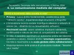 paccagnella sociologia della comunicazione il mulino 2004 4 la comunicazione mediata dal computer9