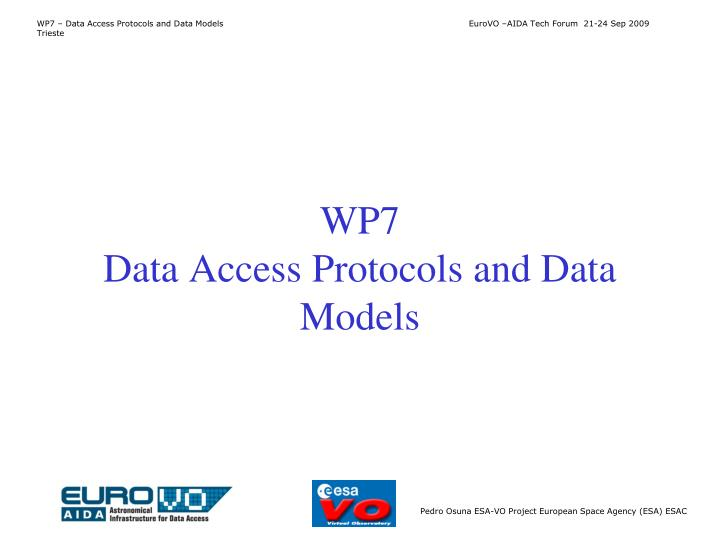 wp7 data access protocols and data models n.