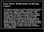 tony snow reflections on having cancer3