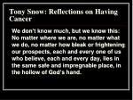 tony snow reflections on having cancer6
