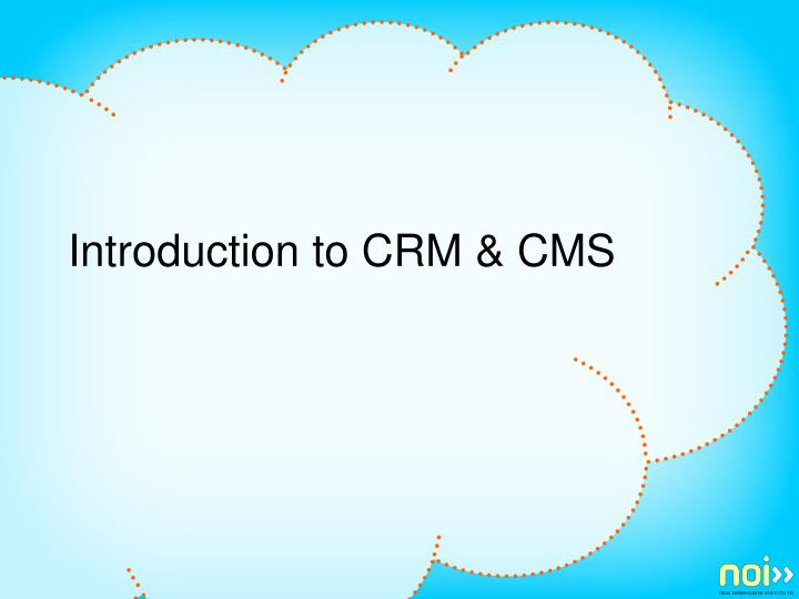 introduction to crm cms n.