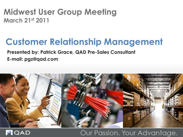 midwest user group meeting march 21 st 2011 n.