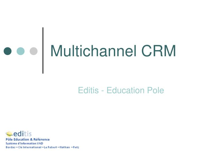 multichannel crm n.