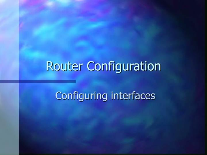 router configuration n.