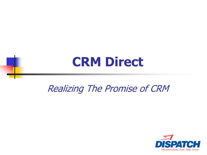 crm direct realizing the promise of crm n.