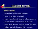 vlastnosti form t1