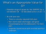 what s an appropriate value for d