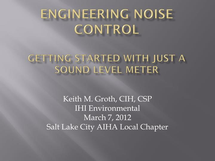 engineering noise control getting started with just a sound level meter n.