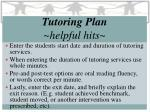 tutoring plan helpful hits