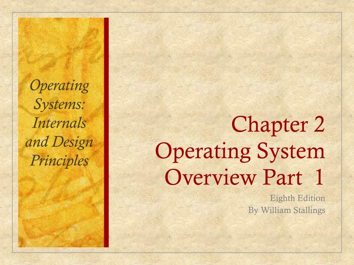 chapter 2 operating system overview part 1 n.