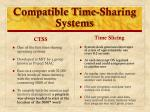 compatible time sharing systems