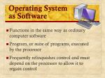 operating system as software