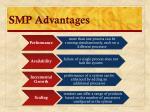 smp advantages
