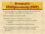 symmetric multiprocessing smp