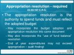 appropriation resolution required 22 44 107 c r s