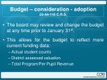 budget consideration adoption 22 44 110 c r s