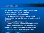 hash indexes