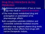 drug drug interactions during metabolism2