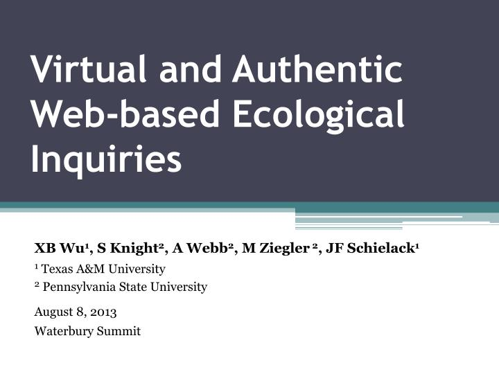 virtual and authentic web based ecological inquiries n.