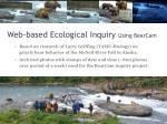 web based ecological inquiry using bearcam